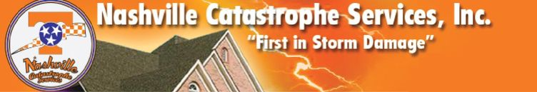 Nashville Catastrophe Services, Inc. - First In Storm Damage
